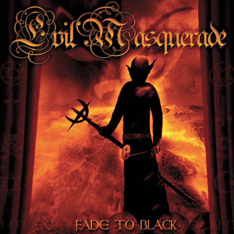 Evil Masquerade - Fade to Black