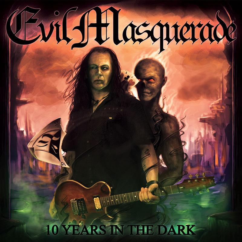 Evil Masquerade - 10 Years in the Dark