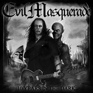 Evil Masquerade - 10 Years in the Dark