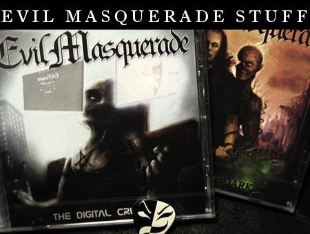 Evil Masquerade stuff