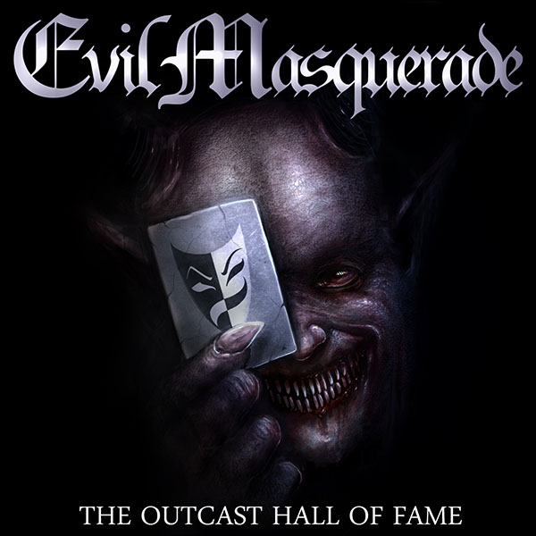 Evil Masquerade - The Outcast Hall Of Fame - front cover