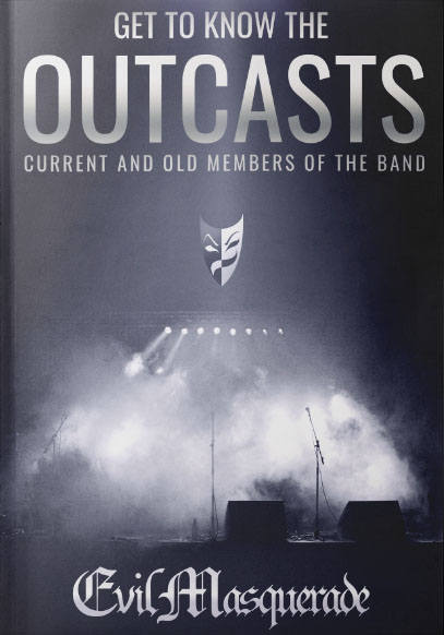 Get To Know The Outcasts - Evil Masquerade